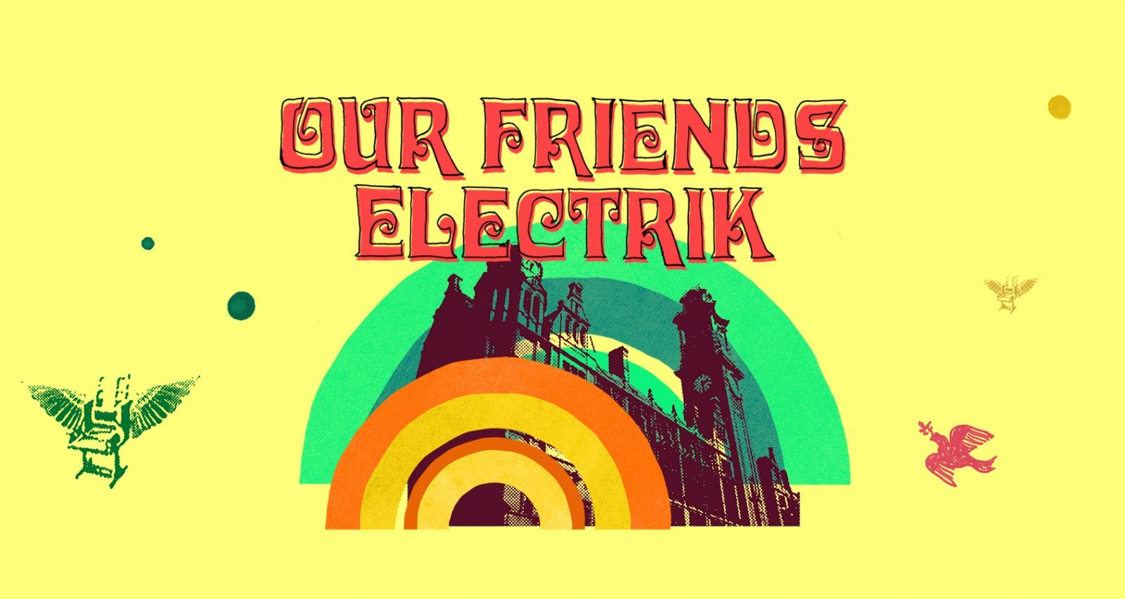 Our Friends Electrik Weekender
