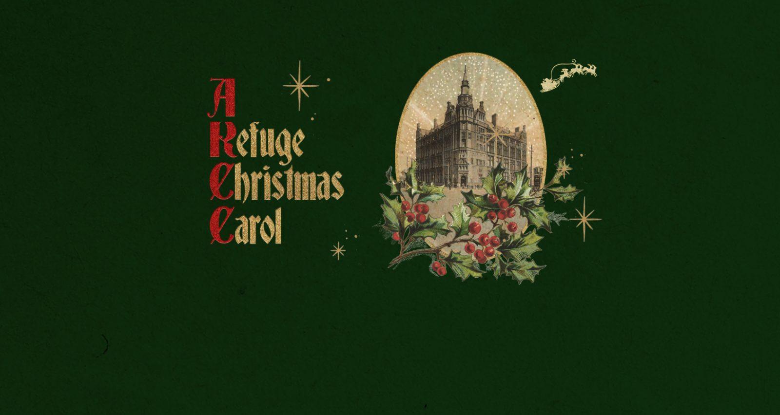 Refuge Christmas Carol