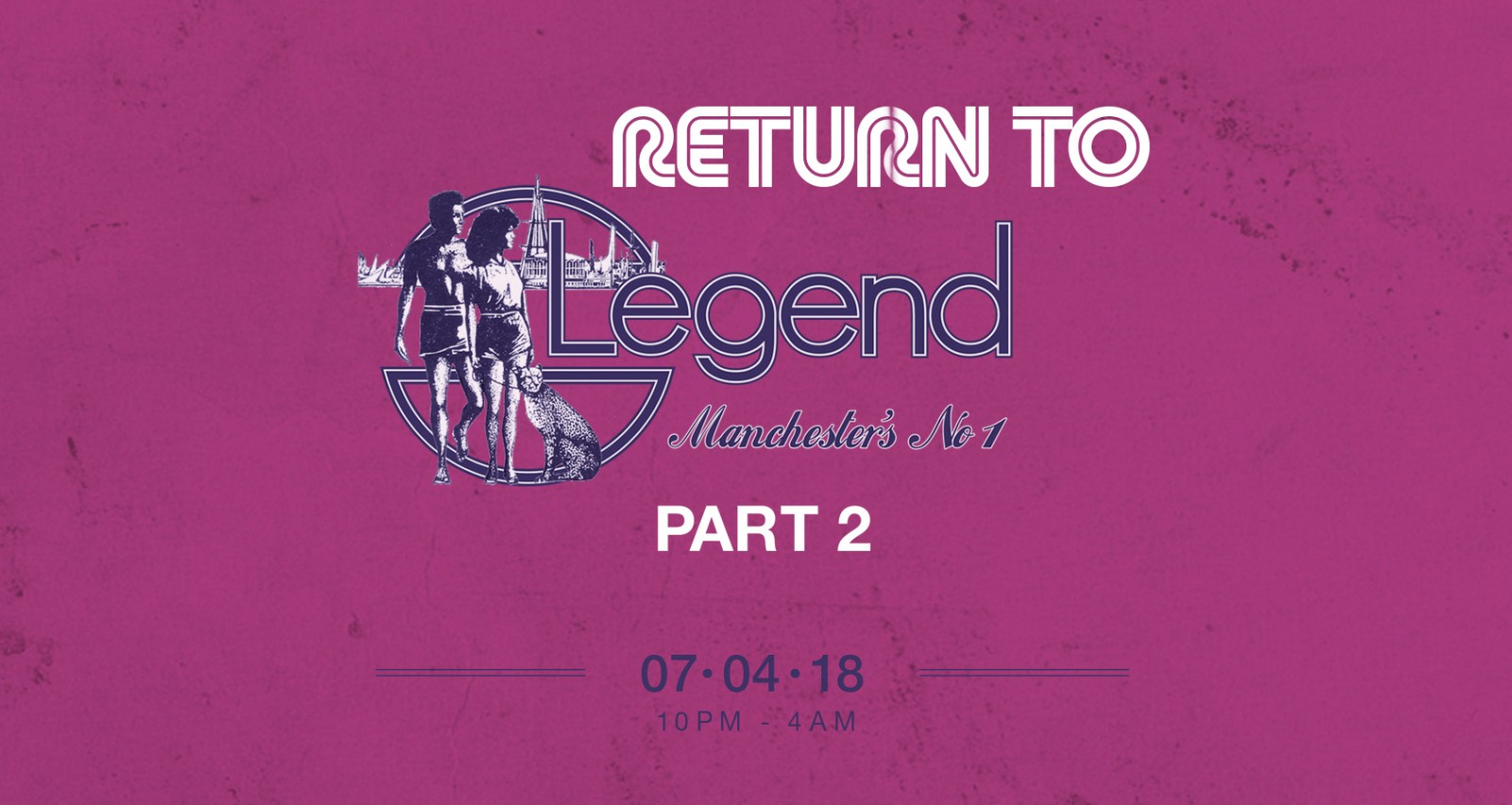 Return to Legends: Part 2